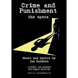 Crime and Punishment - the opera