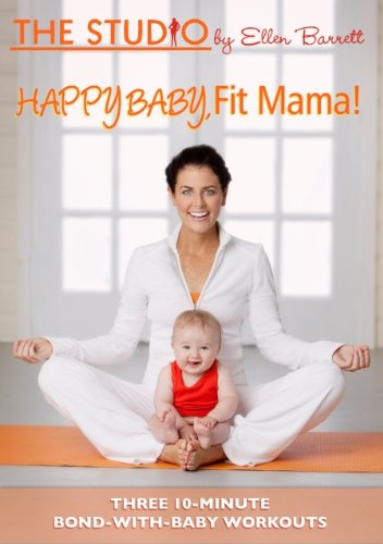 Happy Baby, Fit Mama!