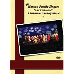 The Hanson Family Singers Old Fashioned Christmas Variety Show