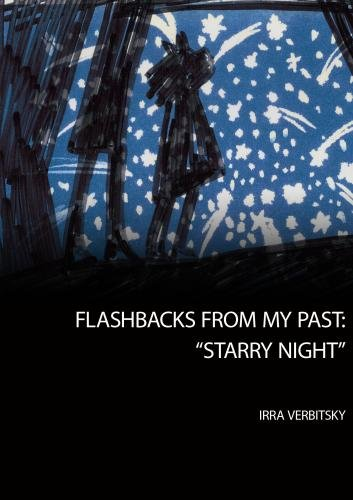 "Flashbacks From My Past: ""Starry Night"""