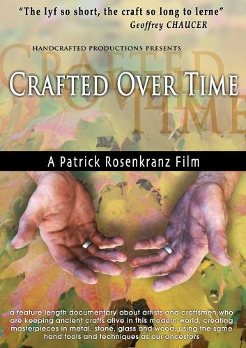 Crafted Over Time