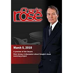 Charlie Rose - A preview of the Oscars  / Google's book scanning project (March 5, 2010)