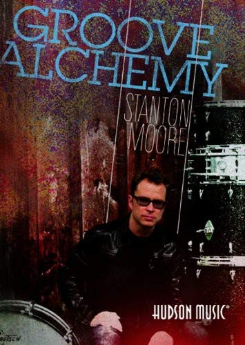 Stanton Moore Groove Alchemy DVD