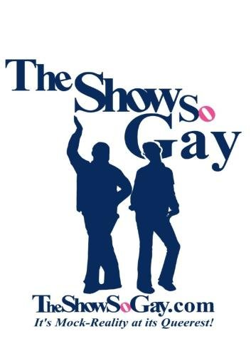 The Show So Gay