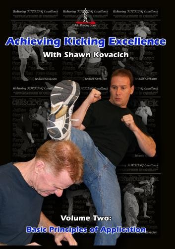 Achieving Kicking Excellence Volume Two: Basic Principles of Application