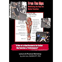 Free the Hips - Mobilizing the Hips for Better Function