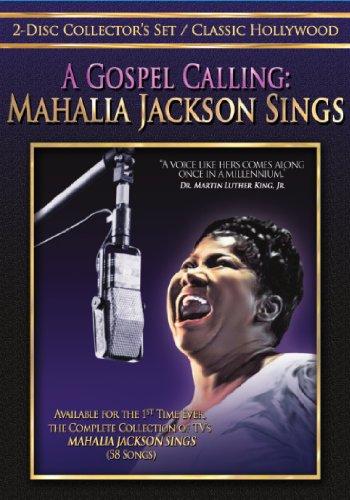 Gospel Calling: Mahalia Jackson Sings