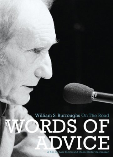 Words of Advice: William S Burroughs on the Road