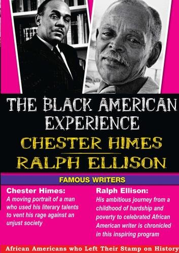 The Black American Experience Famous Writers 2 Pack : Chester Himes & Ralph Ellison
