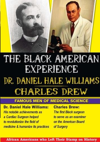 The Black American Experience Medical Science 2 Pack: Dr. Daniel Hale Williams & Charles Drew