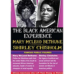 The Black American Experience Famous Public Figures 2 Pack: Mary Mcleod Bethune & Shirley Chisholm
