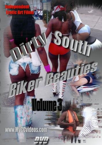 Dirty South Biker Beauties Volume 3