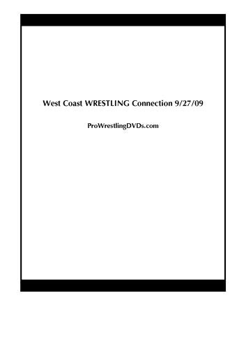 West Coast WRESTLING Connection 9/27/09