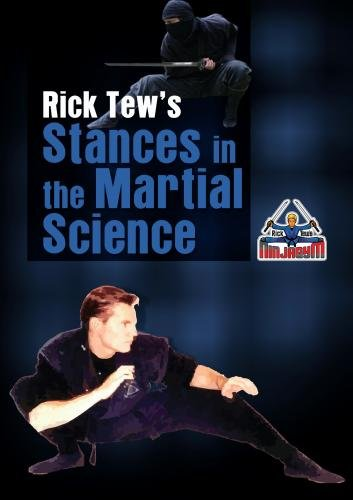 Rick Tew's Martial Art Stances