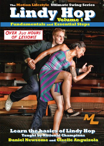 Ultimate Lindy Hop Volume 1 - Fundamentals and Essential Steps