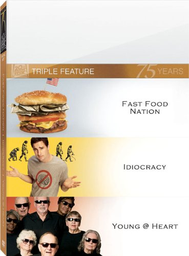 Fast Food Nation/Idiocracy/Young At Heart