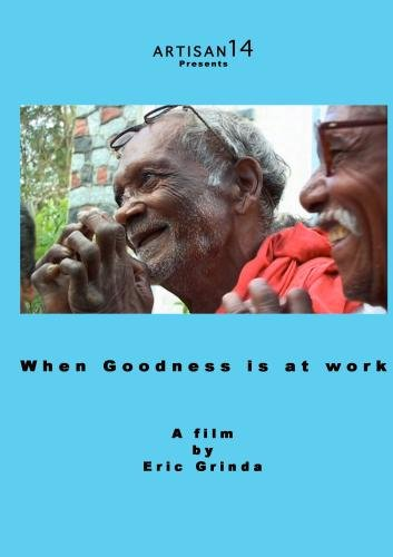 When Goodness is at Work
