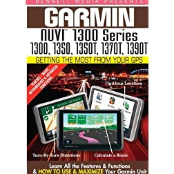 Garmin Getting the Most From Your GPS: NUVI 1300 Series 1300, 1350, 1350T, 1370T, 1390T