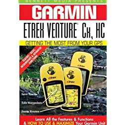 Garmin Getting the Most From Your GPS: Etrex Venture Cx, HC