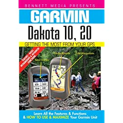 Garmin Getting the Most From Your GPS: Dakota 10,20