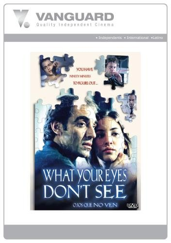 What Your Eyes Don't See