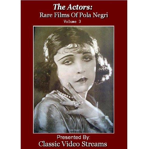 The Actors: Rare Films Of Pola Negri Vol.3