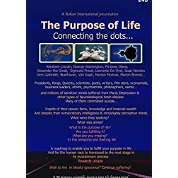 The Purpose of life. Connecting the dots...