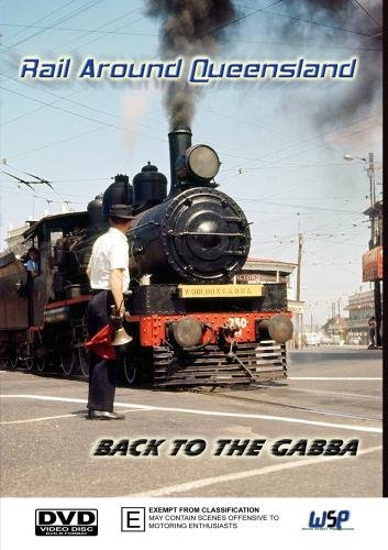 Rail Around Queensland: Back To the Gabba