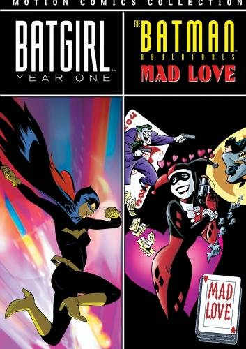Batgirl: Year One Motion Comics / Batman Adv:Mad Love (Motion Comics)