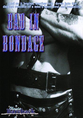 Bad In Bondage