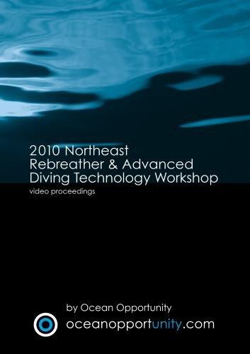 2010 Northeast Rebreather & Advanced Diving Technology Workshop