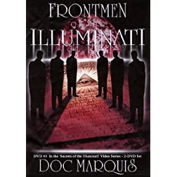 Front Men of the Illuminati - DVD - 3 1/4 Hours