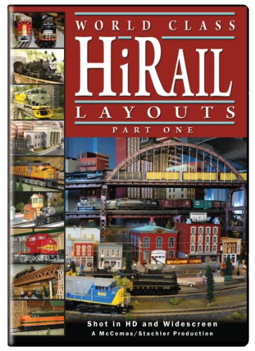 World Class Hi-Rail Layouts, Part 1