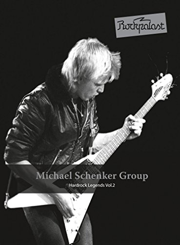 Michael Schenker Group - Rockpalast: Hardrock Legends Vol. 2