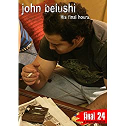 Belushi, John - Final 24: His Final Hours