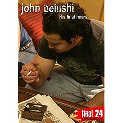 Belushi, John - Final 24: His Final Hours