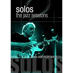 Abrecrombie, John - Solos: The Jazz Sessions
