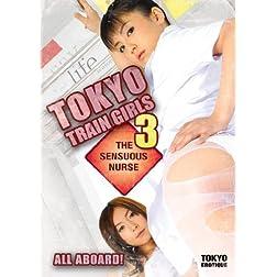 Tokyo Train Girls 3: Sensuous Nurse