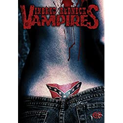 Inbred Redneck Vampires
