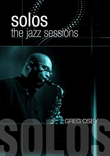 Osby, Greg - Solos: The Jazz Sessions