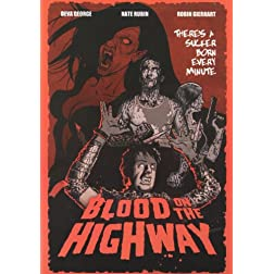 Blood on the Highway (2008)