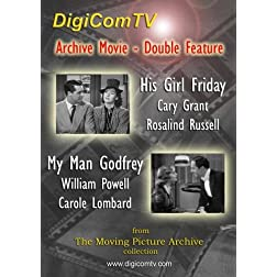 Archive Movie Double Feature - His Girl Friday & My Man Godfrey