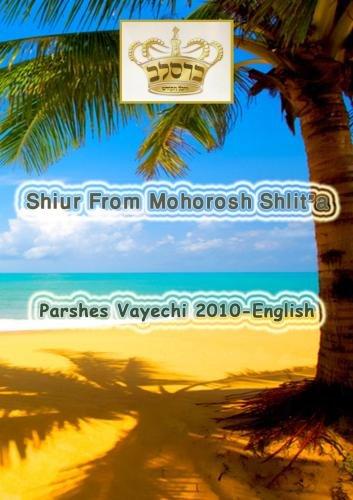 "Shiur From Mohorosh shlit""a of Heichal Hakodesh Breslov Parshas Vayechi 2010 In English"