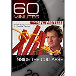 60 Minutes -Inside The Collapse (March 14, 2010)