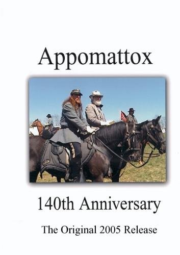 Appomattox The Original Double Disc Set - 140th Anniversary