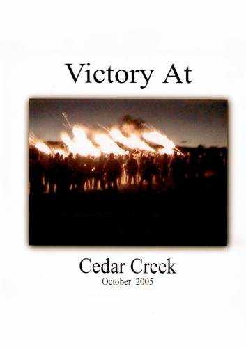 Victory at Cedar Creek 2005