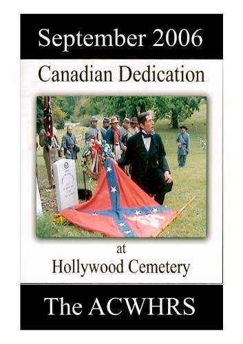 Canadian Dedication at Hollywood Cemetery