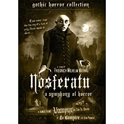 Nosferatu (plus Vampyr & Le Vampire - Gothic Horror Collection Volume I)