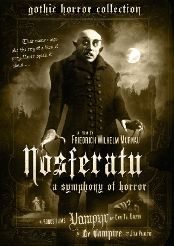 Nosferatu / Vampyr / Le Vampire (Gothic Horror Collection Vol 1)