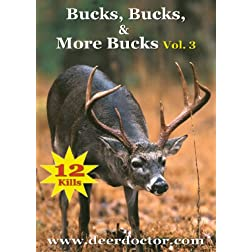 Bucks, Bucks, & More Bucks, Vol. 3